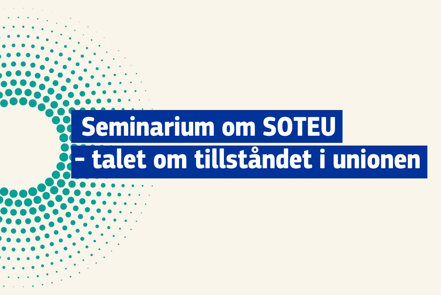 Seminarium om SOTEU - talet om tillståndet i unionen